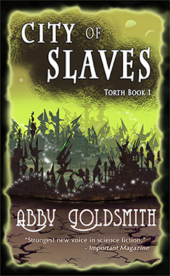 City of Slaves: Torth Book 1